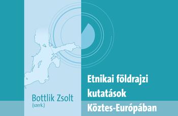 Etnikai földrajzi kutatások Köztes-Európában