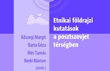 Etnikai földrajzi kutatások a posztszovjet térségben