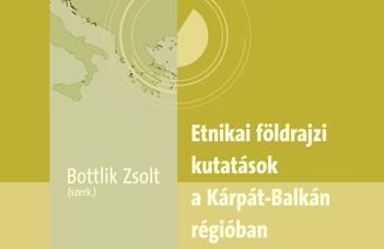 Etnikai földrajzi kutatások a Kárpát-Balkán régióban